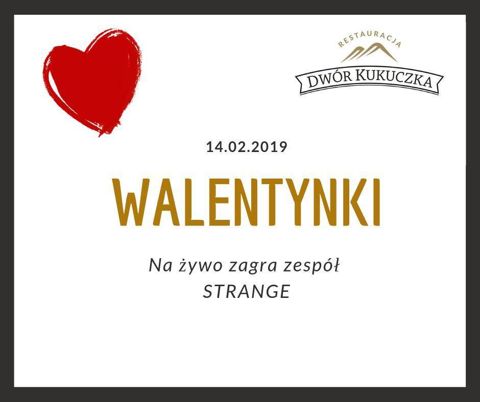 Walentynki w Dworze Kukuczka - Istebna 2019-02-14